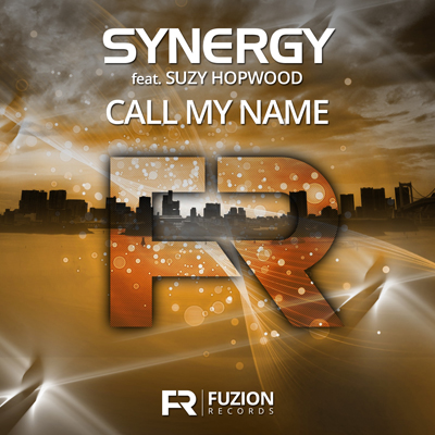 Synergy ft Suzy Hopwood - Call My Name (Single)